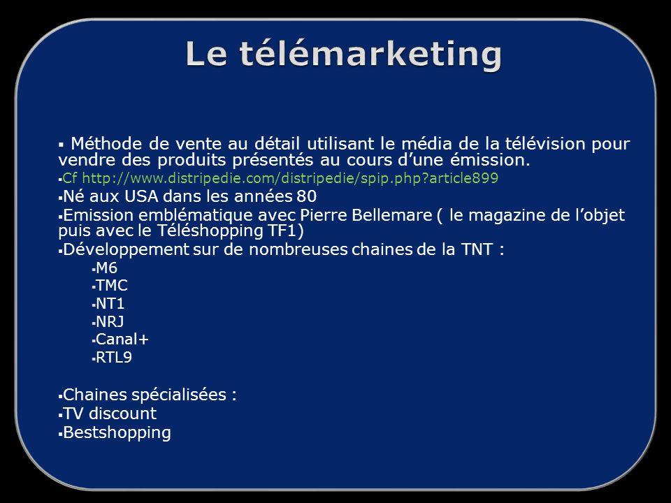 Méthode de vente au détail utilisant le média de la télévision pour vendre des produits présentés au cours dune émission.