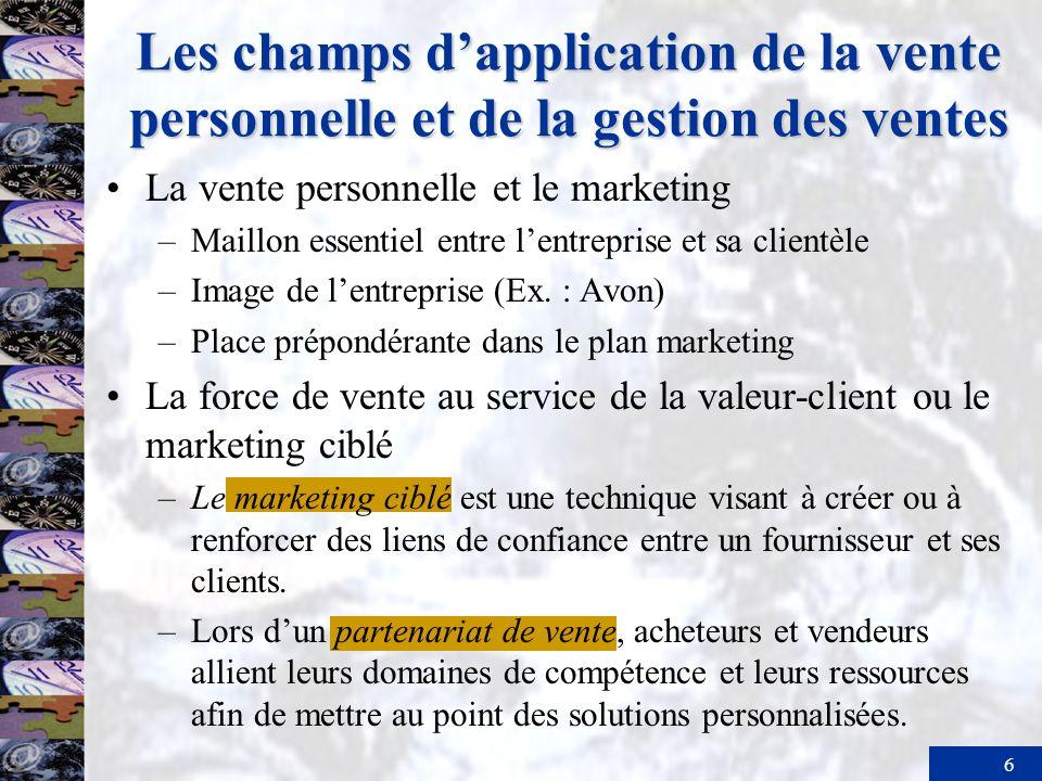 17 Le processus de gestion des ventes Possibilités daffaires offertes par les clients Position concurrentielle de lorganisation commerciale ÉlevéeFaible Élevée Attractivité.