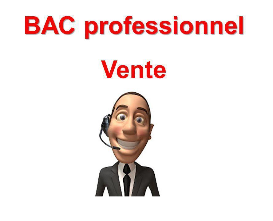 SECTEUR COMMERCE & VENTE & RELATION Nom du BAC Vente Objectifs de la formation préparée Former des représentants chargés de prospecter une clientèle, de vendre un produit, de fidéliser une clientèle.