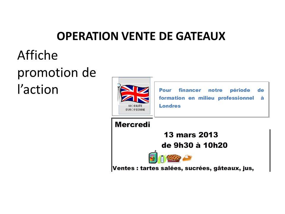 OPERATION VENTE DE GATEAUX Affiche promotion de laction