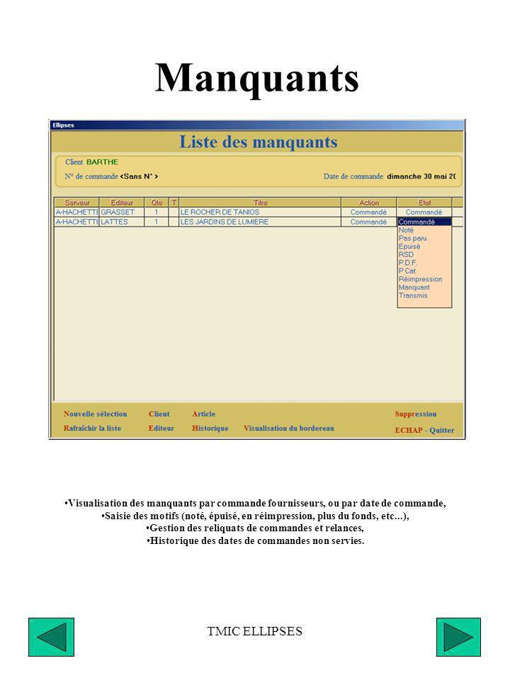 TMIC ELLIPSES Réception Affichage de la liste des clients ayant commandé ou réservé le titre entrant en stock, Affectation par client ou globale, Réce