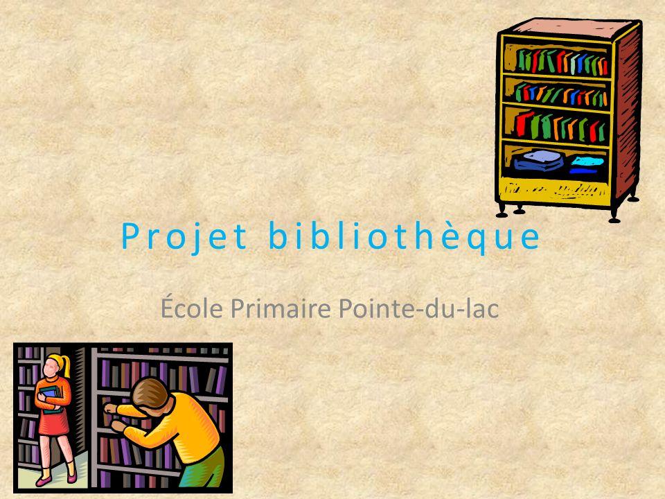Projet bibliothèque École Primaire Pointe-du-lac