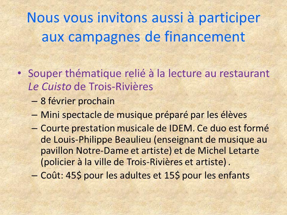 Nous vous invitons aussi à participer aux campagnes de financement Souper thématique relié à la lecture au restaurant Le Cuisto de Trois-Rivières – 8