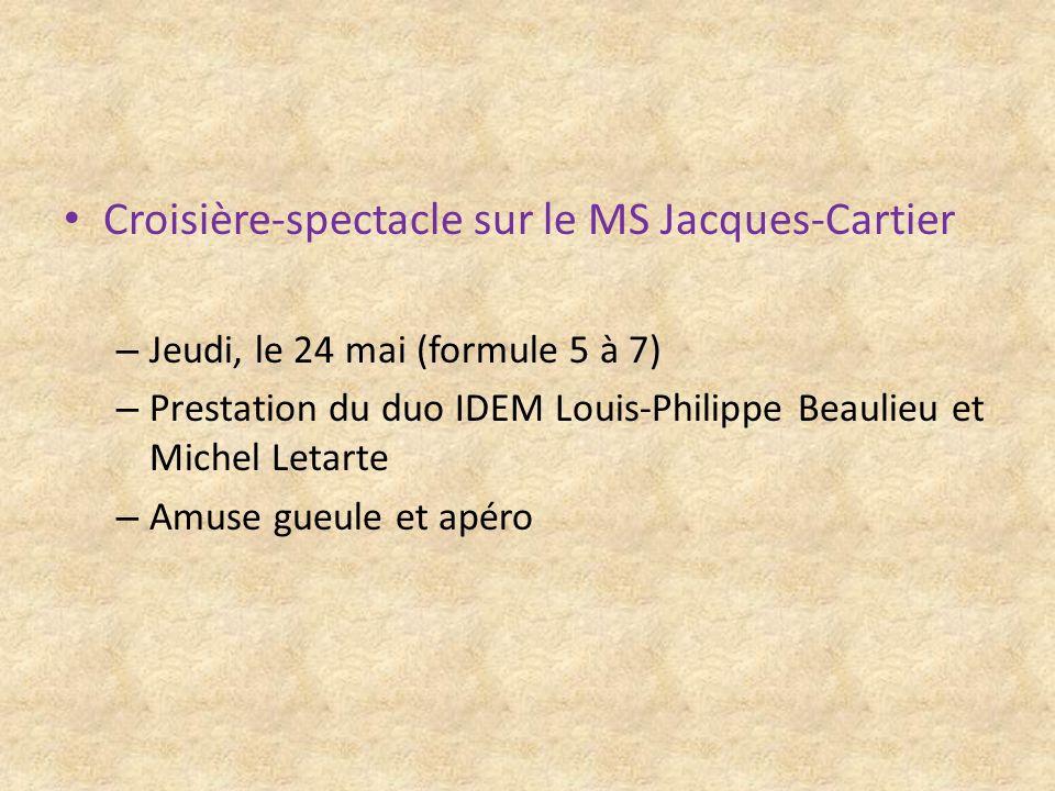 Croisière-spectacle sur le MS Jacques-Cartier – Jeudi, le 24 mai (formule 5 à 7) – Prestation du duo IDEM Louis-Philippe Beaulieu et Michel Letarte –