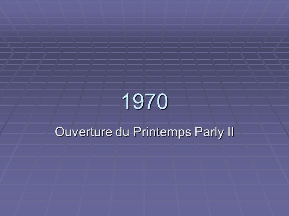 1970 Ouverture du Printemps Parly II