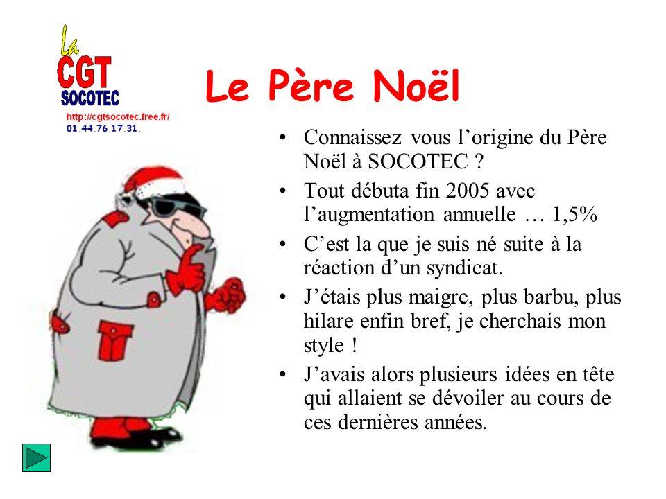 Le Père Noël Connaissez vous lorigine du Père Noël à SOCOTEC .