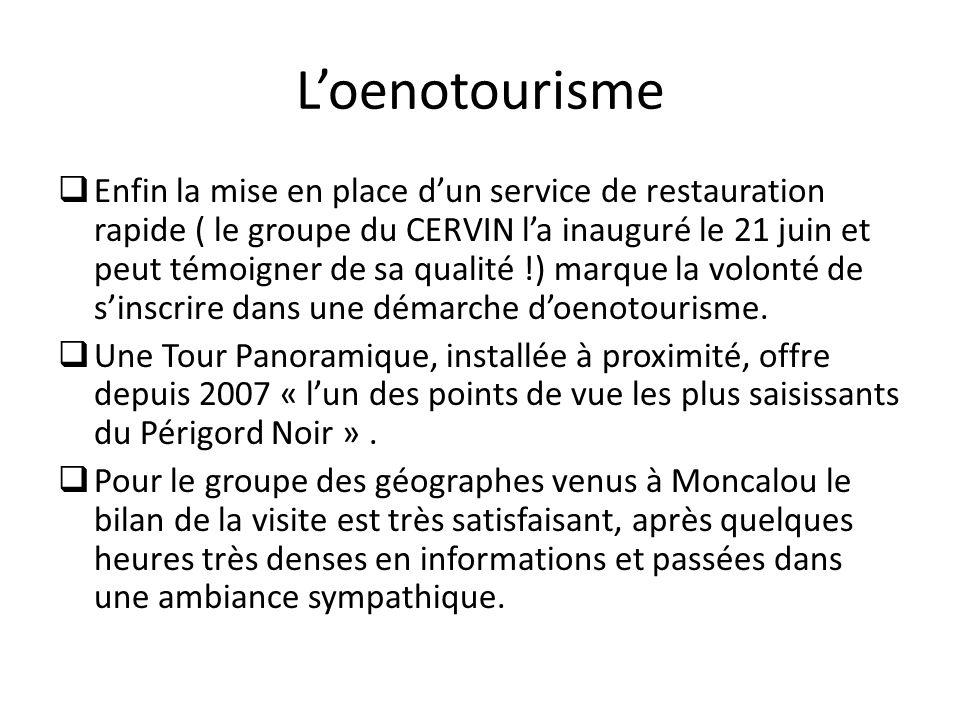 Loenotourisme Enfin la mise en place dun service de restauration rapide ( le groupe du CERVIN la inauguré le 21 juin et peut témoigner de sa qualité !