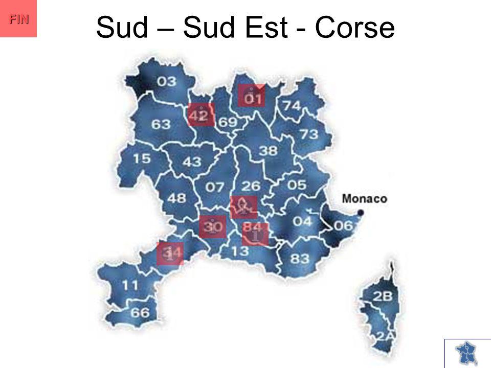 Sud – Sud Est - Corse FIN