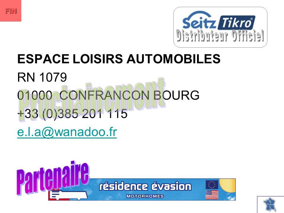 ESPACE LOISIRS AUTOMOBILES RN 1079 01000 CONFRANCON BOURG +33 (0)385 201 115 e.l.a@wanadoo.fr FIN