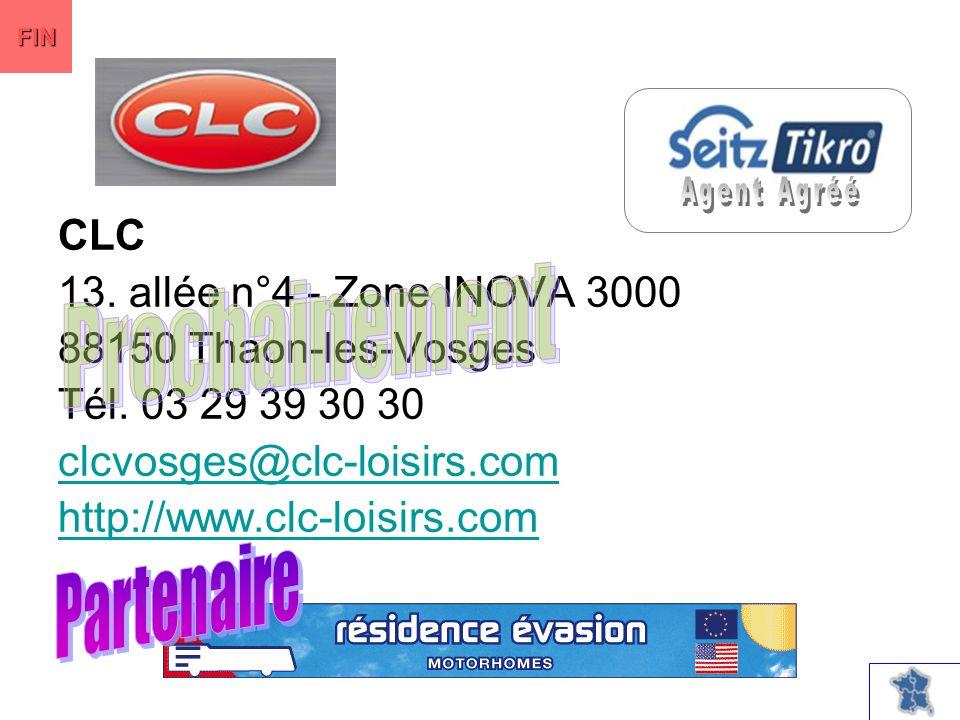 CLC 13. allée n°4 - Zone INOVA 3000 88150 Thaon-les-Vosges Tél.