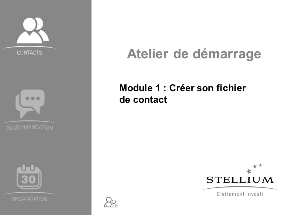 Atelier de démarrage Module 1 : Créer son fichier de contact