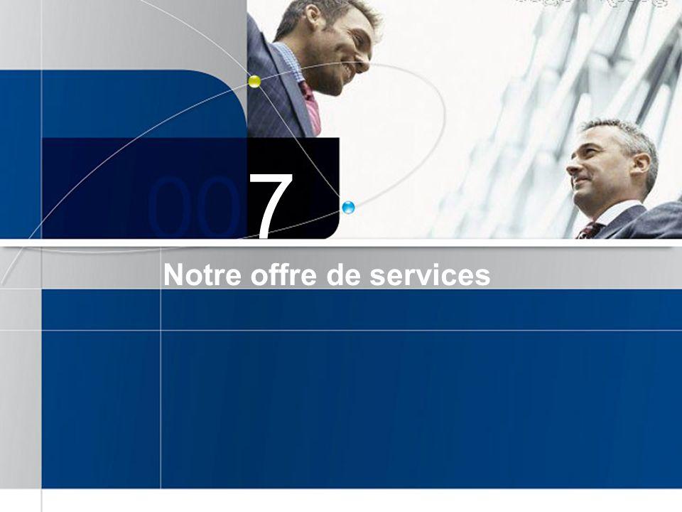 Notre offre de services 7