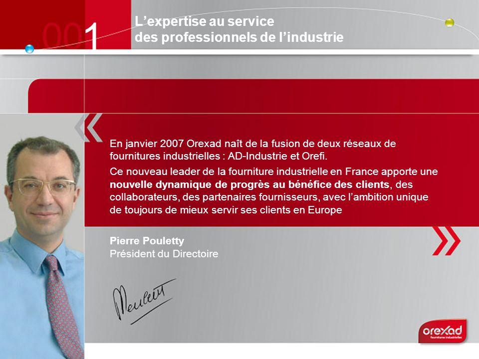 Lexpertise au service des professionnels de lindustrie En janvier 2007 Orexad naît de la fusion de deux réseaux de fournitures industrielles : AD-Indu