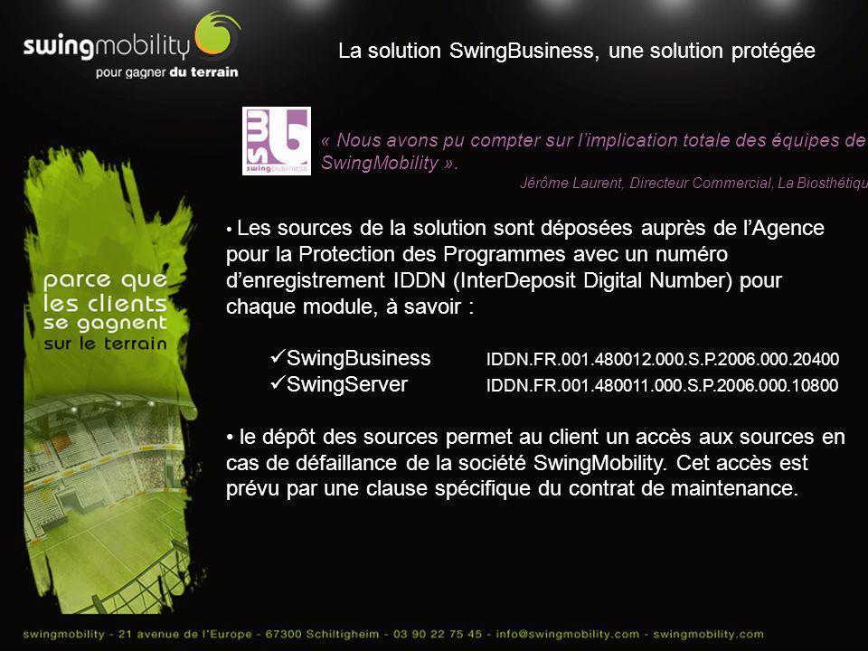 La solution SwingBusiness, une solution protégée « Nous avons pu compter sur limplication totale des équipes de SwingMobility ». Jérôme Laurent, Direc