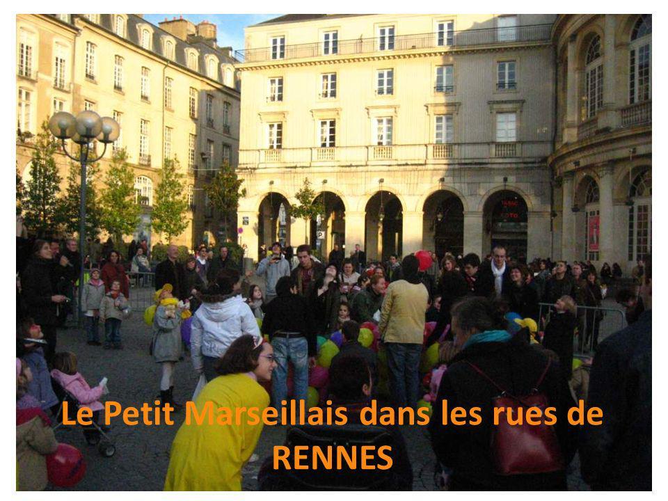 Le Petit Marseillais dans les rues de RENNES