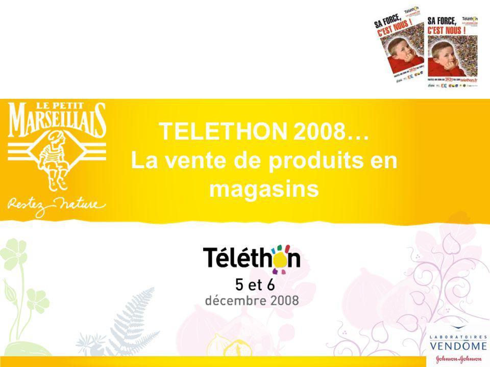 TELETHON 2008… La vente de produits en magasins