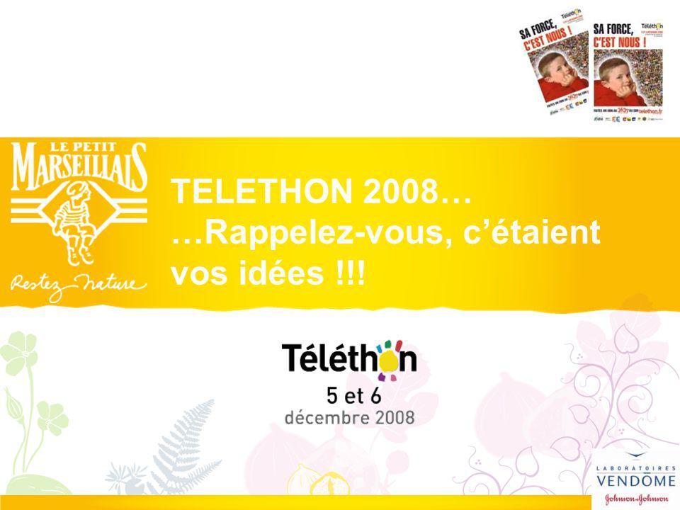 TELETHON 2008… …Rappelez-vous, cétaient vos idées !!!