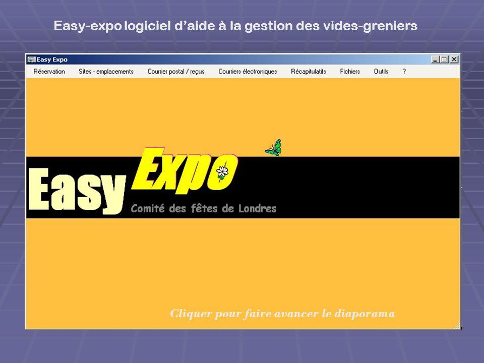 Easy-expo logiciel daide à la gestion des vides-greniers Cliquer pour faire avancer le diaporama