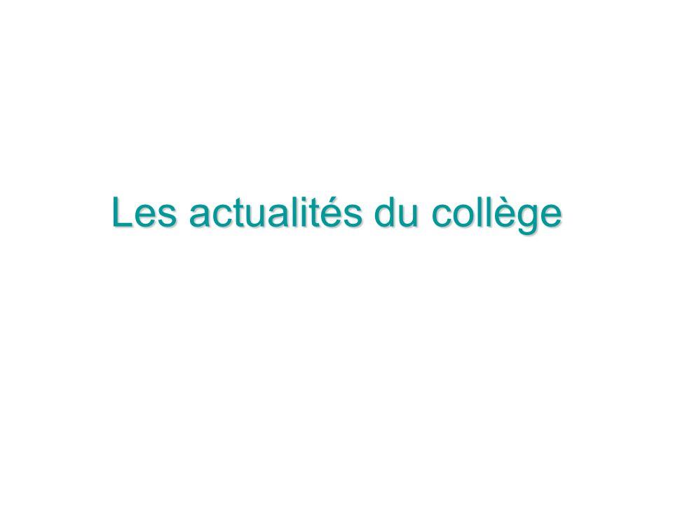 Les actualités du collège