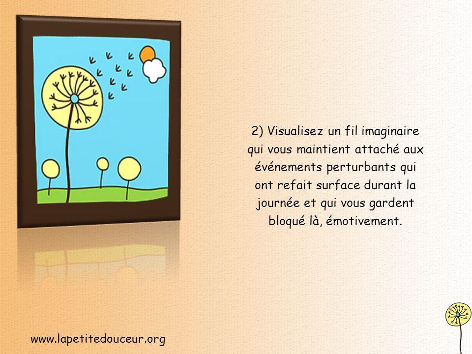 www.lapetitedouceur.org 1) Pendant un moment, assoyez-vous en silence avec vos émotions.