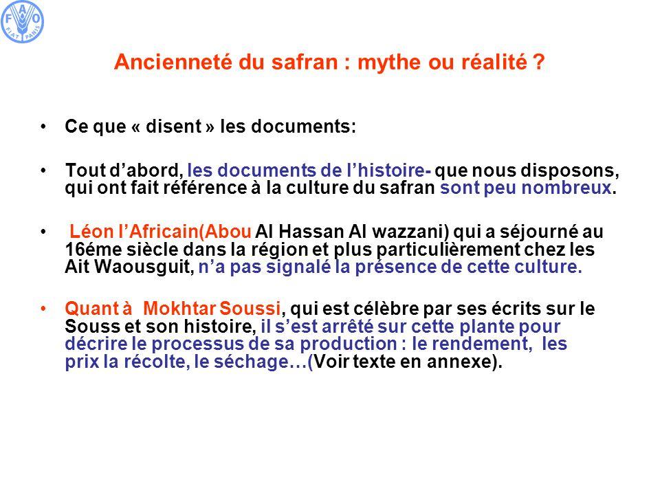 Ancienneté du safran : mythe ou réalité ? Ce que « disent » les documents: Tout dabord, les documents de lhistoire- que nous disposons, qui ont fait r