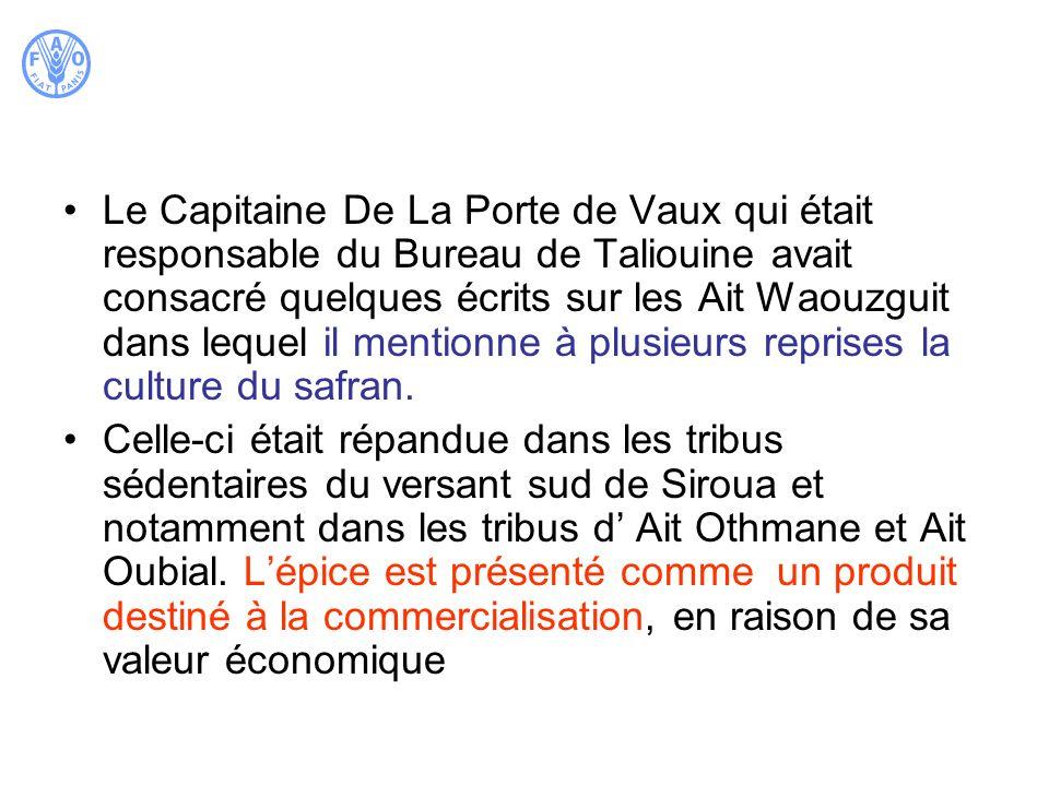 Le Capitaine De La Porte de Vaux qui était responsable du Bureau de Taliouine avait consacré quelques écrits sur les Ait Waouzguit dans lequel il ment