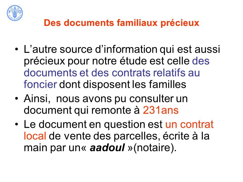 Des documents familiaux précieux Lautre source dinformation qui est aussi précieux pour notre étude est celle des documents et des contrats relatifs a