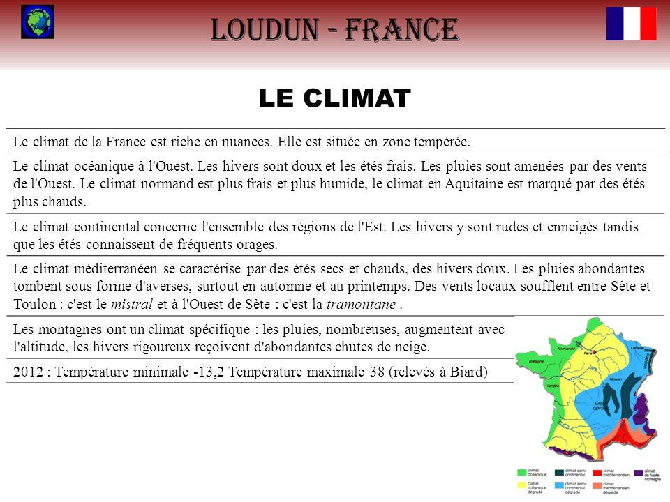 LE CLIMAT Le climat de la France est riche en nuances. Elle est située en zone tempérée. Le climat océanique à l'Ouest. Les hivers sont doux et les ét
