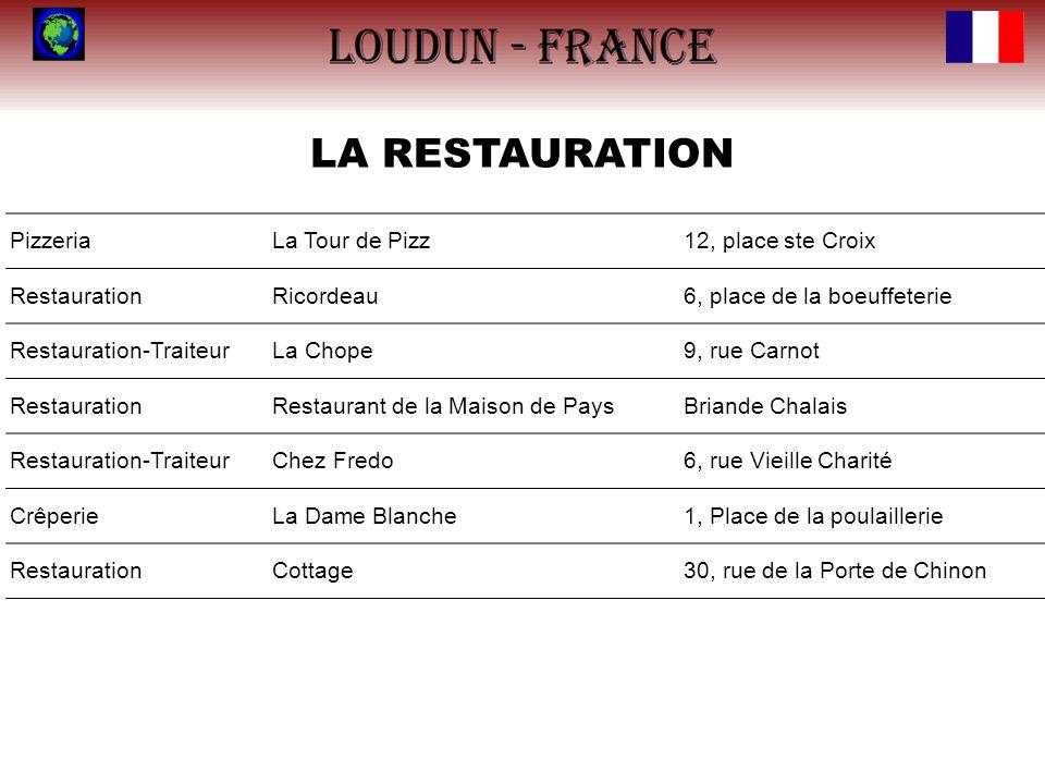 LA RESTAURATION PizzeriaLa Tour de Pizz12, place ste Croix RestaurationRicordeau6, place de la boeuffeterie Restauration-TraiteurLa Chope9, rue Carnot