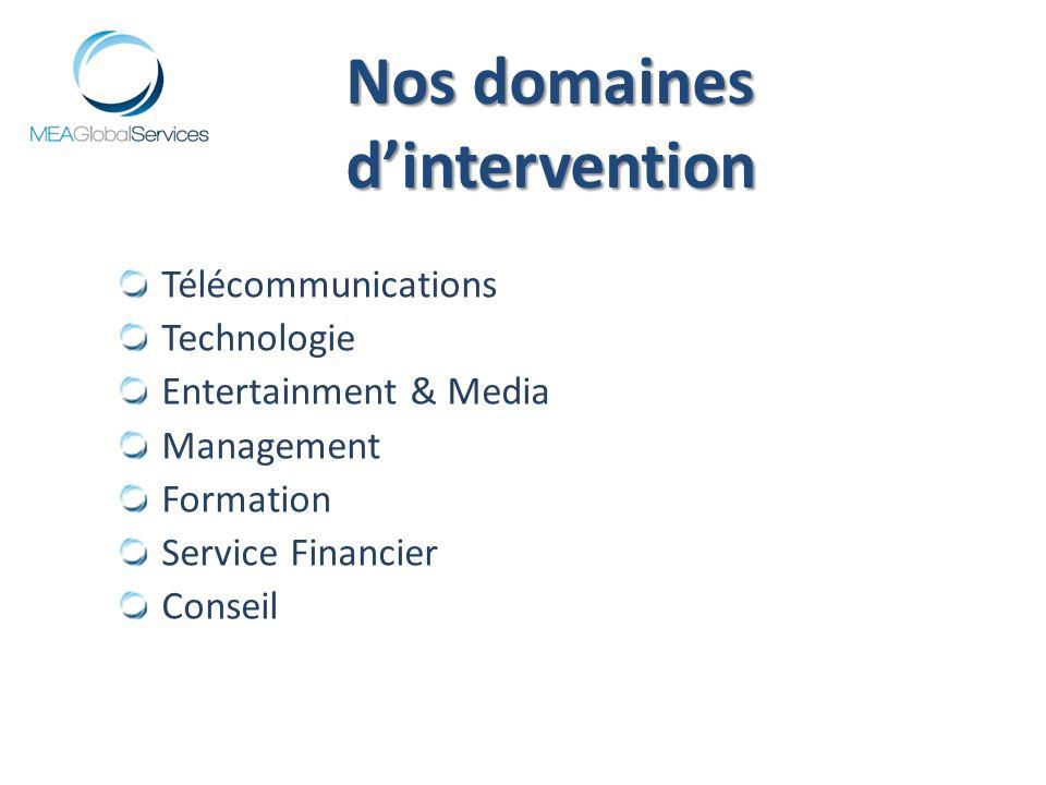 Télécommunications Technologie Entertainment & Media Management Formation Service Financier Conseil Nos domaines dintervention