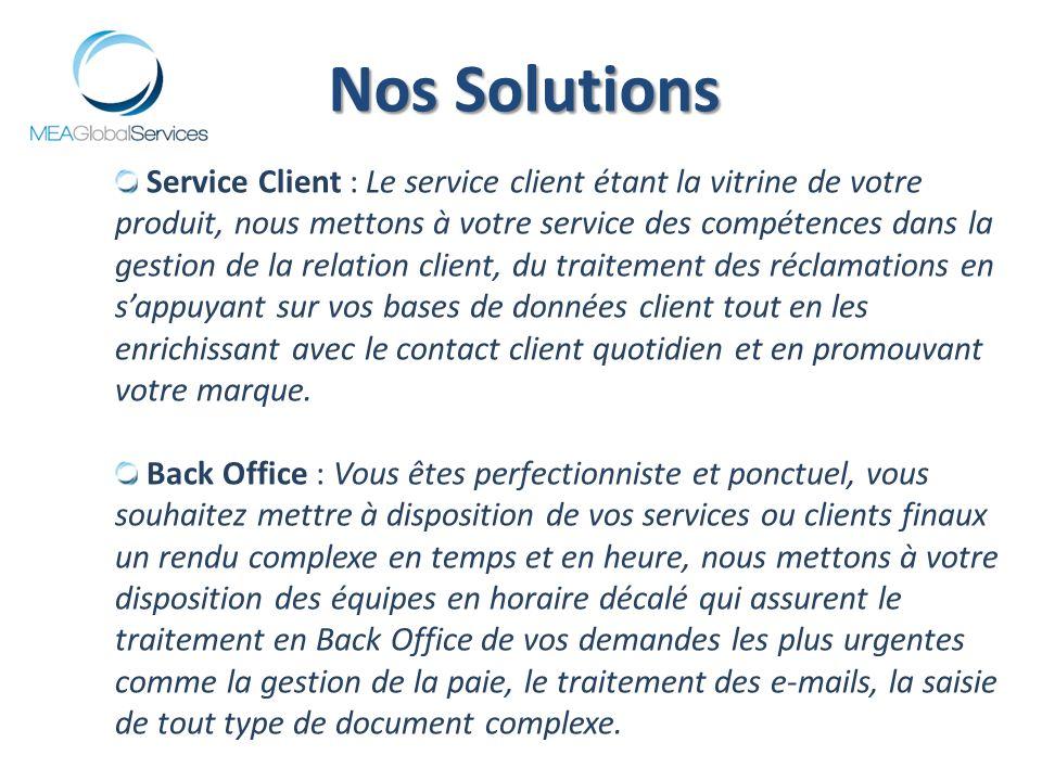 Service Client : Le service client étant la vitrine de votre produit, nous mettons à votre service des compétences dans la gestion de la relation client, du traitement des réclamations en sappuyant sur vos bases de données client tout en les enrichissant avec le contact client quotidien et en promouvant votre marque.