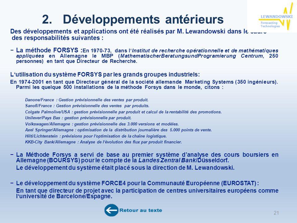 2. Développements antérieurs Des développements et applications ont été réalisés par M.