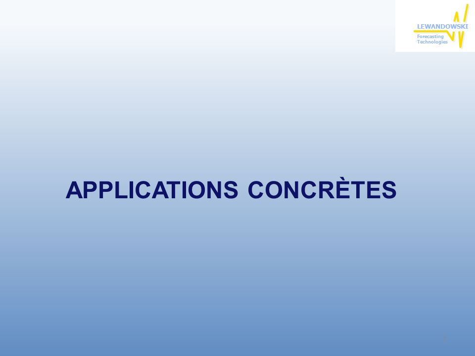 APPLICATIONS CONCRÈTES 7
