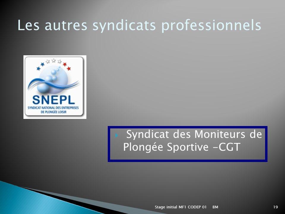 BMStage initial MF1 CODEP 0119 Syndicat des Moniteurs de Plongée Sportive -CGT Les autres syndicats professionnels