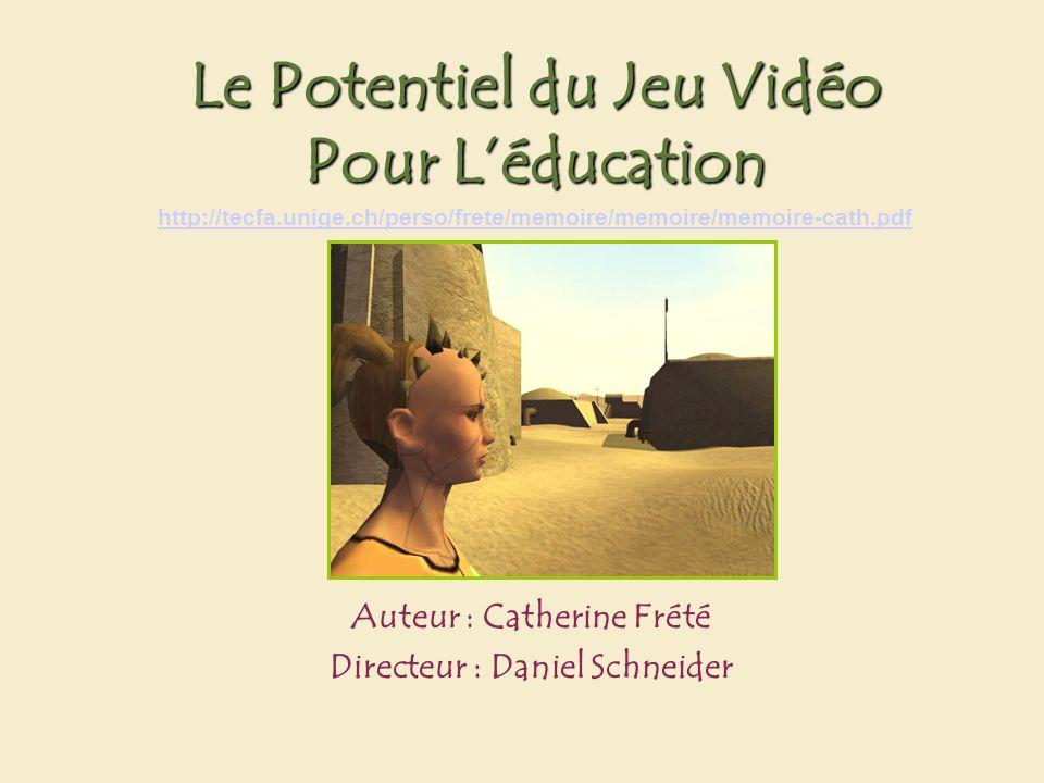 Le potentiel du jeu vidéo pour l éducation by Catherine Frété 12 Feed-back Contrôle Estime de soi Immédiat, peut prendre plusieurs formes On recommence et on devient meilleur Réduction de lanxiété, plus de persistance dans leffort