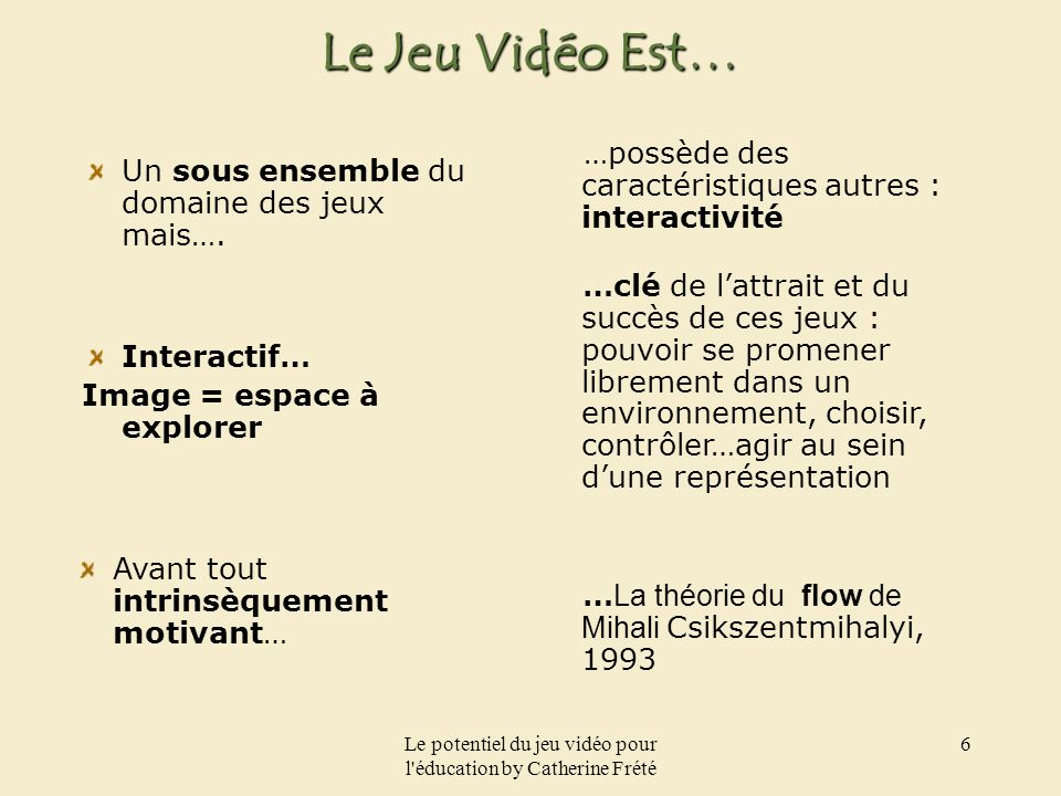 Le potentiel du jeu vidéo pour l éducation by Catherine Frété 17 « Ill tell you a secret : the secret is in the heart…put this heart in the well and you will find the key »