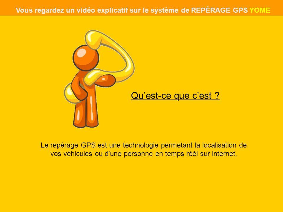 Le repérage GPS est une technologie permetant la localisation de vos véhicules ou dune personne en temps réél sur internet. Quest-ce que cest ? Vous r