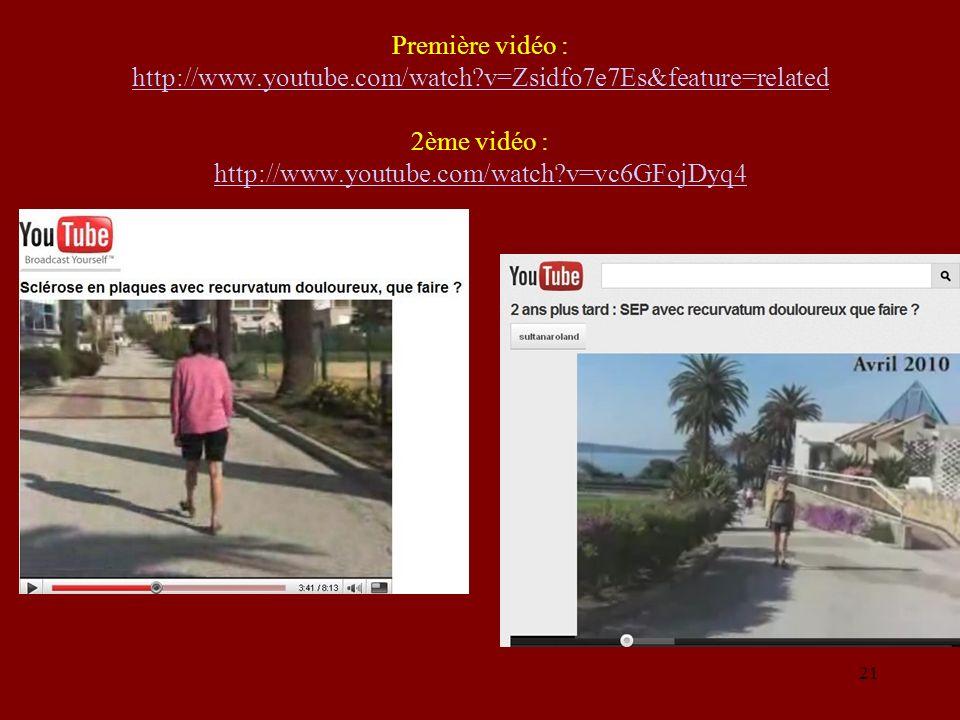 Première vidéo : http://www.youtube.com/watch?v=Zsidfo7e7Es&feature=related 2ème vidéo : http://www.youtube.com/watch?v=vc6GFojDyq4 http://www.youtube