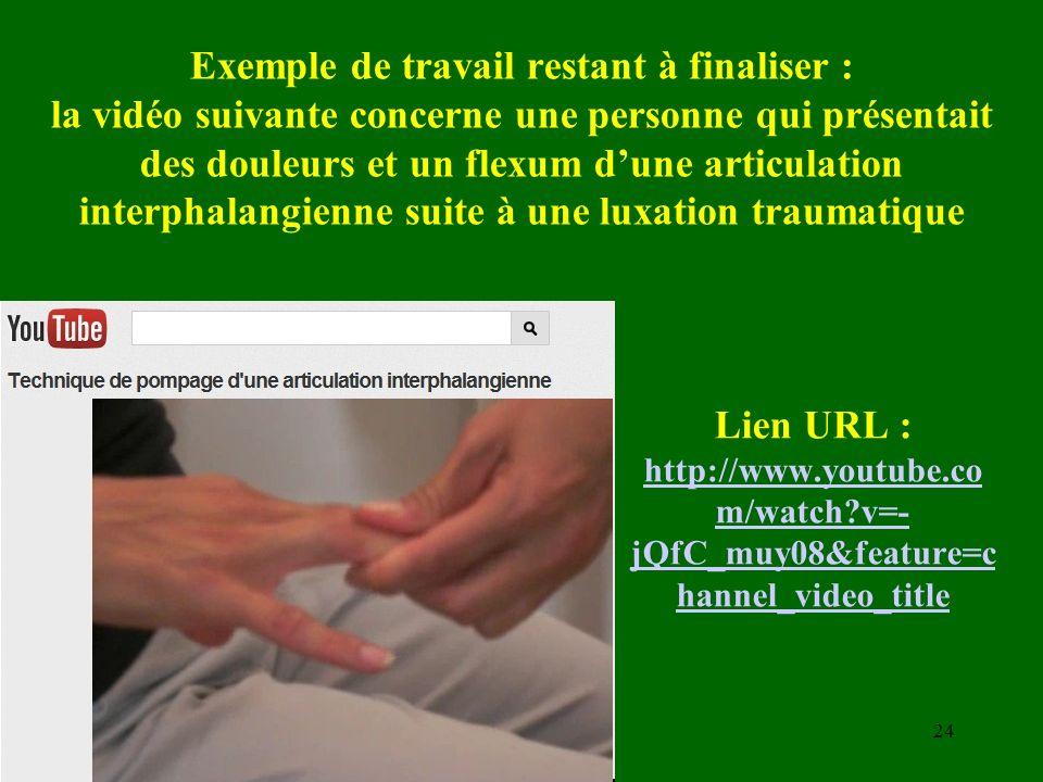 Exemple de travail restant à finaliser : la vidéo suivante concerne une personne qui présentait des douleurs et un flexum dune articulation interphala