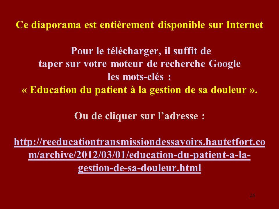 Ce diaporama est entièrement disponible sur Internet Pour le télécharger, il suffit de taper sur votre moteur de recherche Google les mots-clés : « Ed