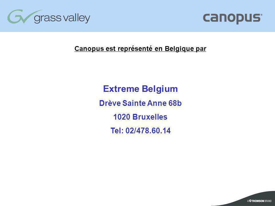 Canopus est représenté en Belgique par Extreme Belgium Drève Sainte Anne 68b 1020 Bruxelles Tel: 02/478.60.14
