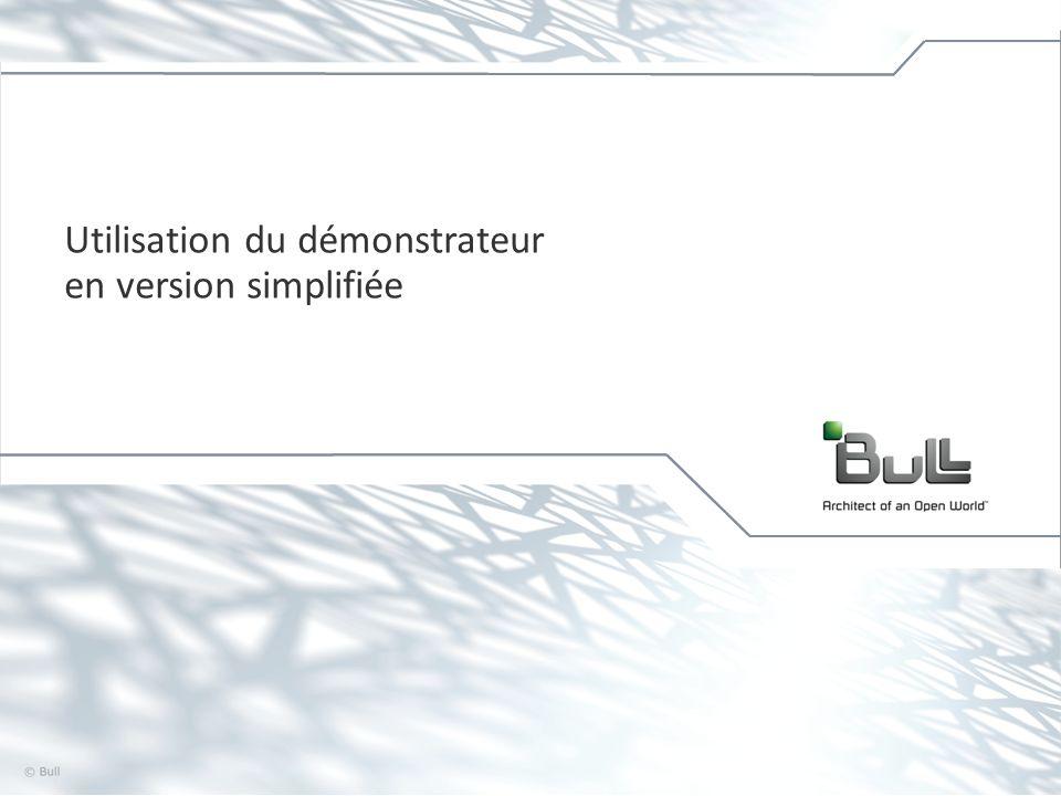 8 © Bull, 2012 Démonstrateur V1 version simplifiée Page daccueil