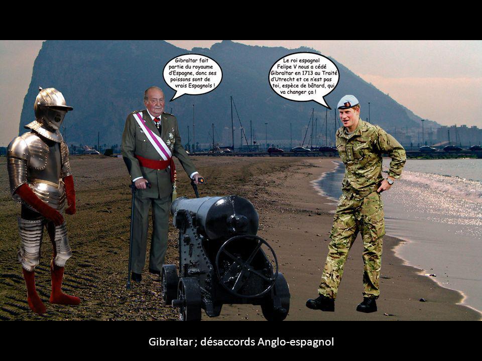 Gibraltar ; désaccords Anglo-espagnol