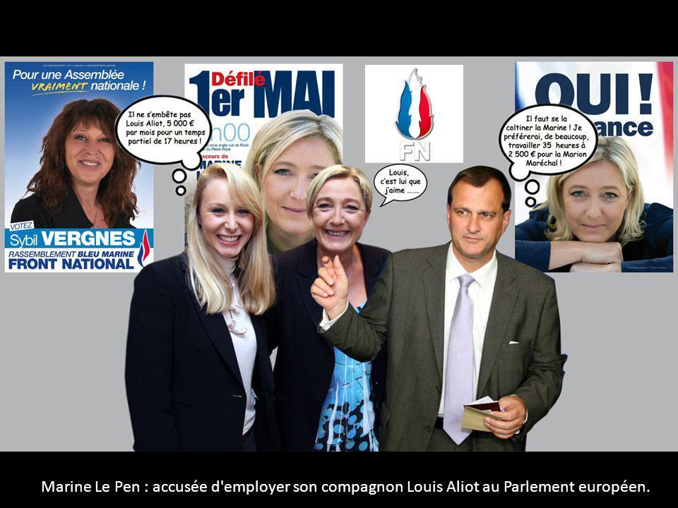 Marine Le Pen : accusée d'employer son compagnon Louis Aliot au Parlement européen.