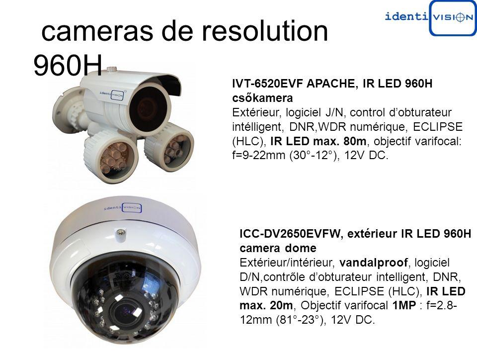 IVT-6520EVF APACHE, IR LED 960H csőkamera Extérieur, logiciel J/N, control dobturateur intélligent, DNR,WDR numérique, ECLIPSE (HLC), IR LED max.