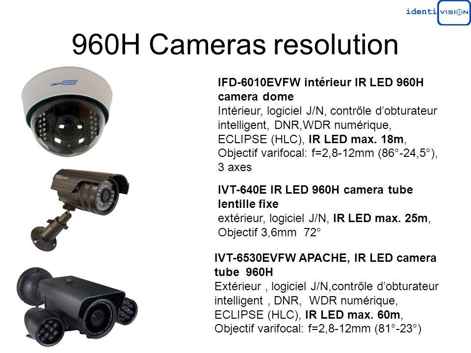 960H Cameras resolution IVT-6530EVFW APACHE, IR LED camera tube 960H Extérieur, logiciel J/N,contrőle dobturateur intelligent, DNR, WDR numérique, ECLIPSE (HLC), IR LED max.