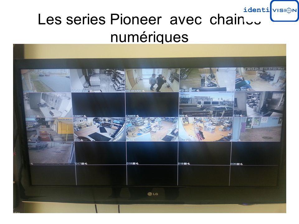 Les series Pioneer avec chaines numériques