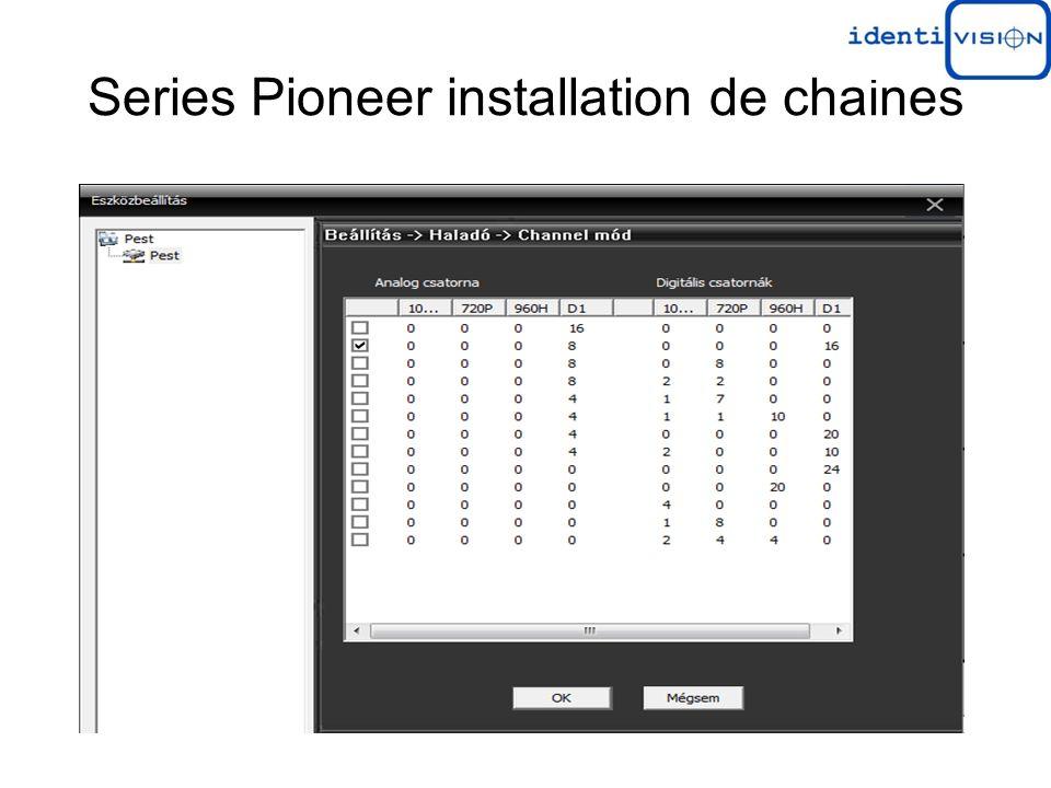 Series Pioneer installation de chaines