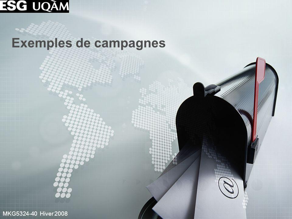 MKG5324-40 Hiver 2008 Exemples de campagnes