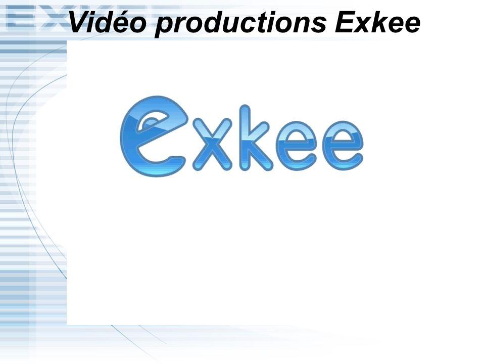 Vidéo productions Exkee